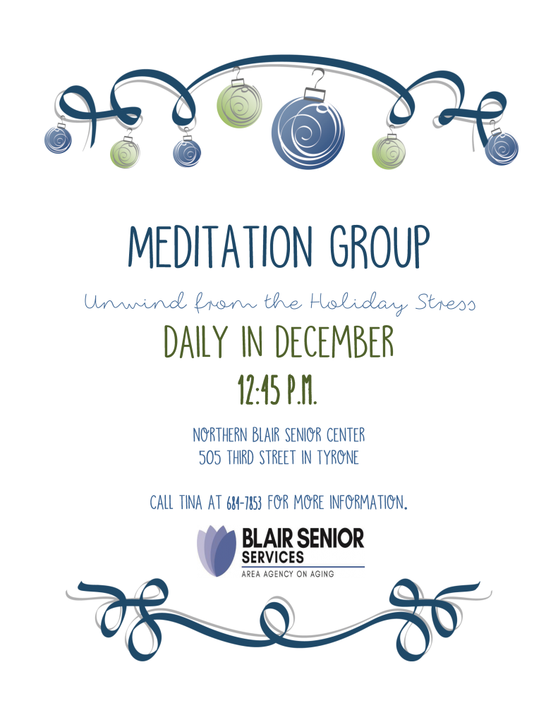 Meditation Group: Unwind from the Holiday Stress @ Northern Blair Senior Center
